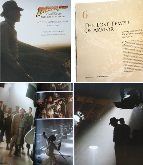 INDIANA JONES AND THE KINGDOM OF THE CRYSTAL SKULL: A PHOTOGRAPHIC JOURNAL